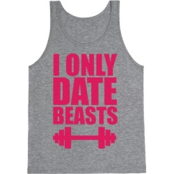 I Only Date Beasts Tank Top from LookHUMAN