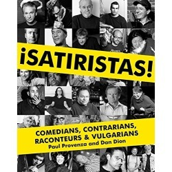 Satiristas: Comedians, Contrarians, Raconteurs & Vulgarians found on Bargain Bro from  for $29.99