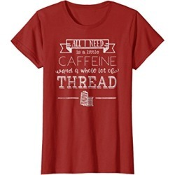 Womens All I Need Is A Little Caffeine & Thread T-shirt Medium Cranberry found on Bargain Bro from  for $24.99
