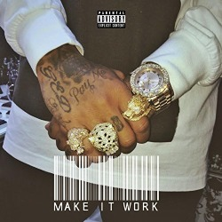 Make It Work - Single [Explicit] found on Bargain Bro from  for $1.29