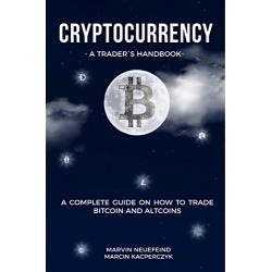 Cryptocurrency - A Trader's Handbook: A Complete Guide On How To Trade Bitcoin And Altcoins found on Bargain Bro from  for $