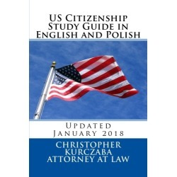 US Citizenship Study Guide in English and Polish: Presented by the Kurczaba Law Offices (English and Polish Edition) found on Bargain Bro from  for $9.95