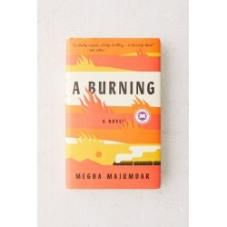 A Burning: A Novel By Megha Majumdar found on Bargain Bro Philippines from Urban Outfitters (US) for $25.95