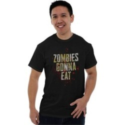 Zombies Gonna Eat Apocalype Brains Funny Tee T-Shirt