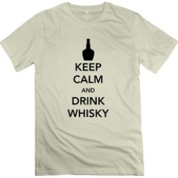 Ytaze Keep Calm And Drink Whisky Natural Adult Tee