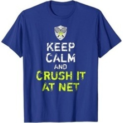 Keep Calm & Crush It At Net Funny Tennis Lover's T-Shirt