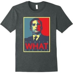 That's What She Said T Shirt FUNNY SHIRT