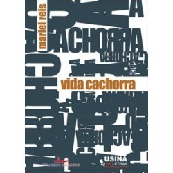 VIDA CACHORRA - 1ªED.(2011) - 9788564298187 found on Bargain Bro Philippines from Livraria da Travessa for $8.33