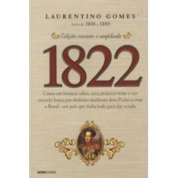 1822: COMO UM HOMEM SABIO, UMA PRINCESA TRISTE E UM ESCOCES LOUCO POR DINHEIRO AJUDARAM D. PEDRO A CRIAR O BRASIL - UM PAIS QUE TINHA TUDO PARA DAR ER - 9788525060648 found on Bargain Bro Philippines from Livraria da Travessa for $22.87