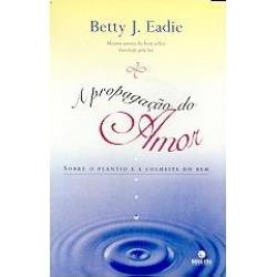 A PROPAGAÇAO DO AMOR: SOBRE O PLANTIO E A COLHEITA DO BEM - 9788501058379 found on Bargain Bro India from Livraria da Travessa for $17.03