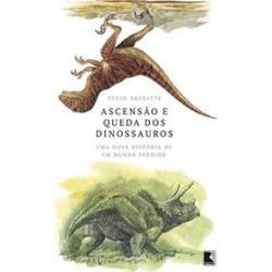 ASCENSAO E QUEDA DOS DINOSSAUROS: UMA NOVA HISTORIA DE UM MUNDO PERDIDO - 1ªED.(2019) - 9788501115102 found on Bargain Bro Philippines from Livraria da Travessa for $22.87
