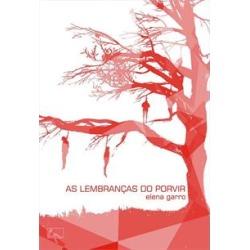 AS LEMBRANÇAS DO PORVIR - 9788560499854