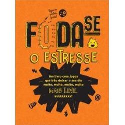 FODA-SE O ESTRESSE - 9788500500510 found on Bargain Bro India from Livraria da Travessa for $5.92