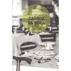 CAUSOS DA BOLA - 1ªED.(2015) - 9788599905753