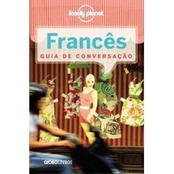 LONELY PLANET: FRANCES - GUIA DE CONVERSAÇAO - 1ªED.(2012) - 9788525052995 found on Bargain Bro Philippines from Livraria da Travessa for $12.46