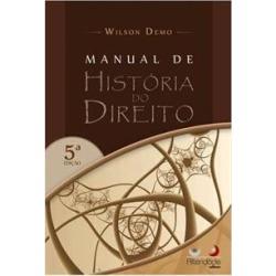 MANUAL DE HISTORIA DO DIREITO - 5ªED.(2016) - 9788565782142