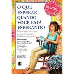 O QUE ESPERAR QUANDO VOCE ESTA ESPERANDO: EDIÇAO ECONOMICA - 9788501035202 found on Bargain Bro India from Livraria da Travessa for $23.78