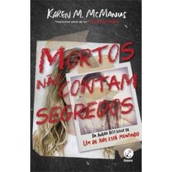 MORTOS NAO CONTAM SEGREDOS - 1ªED.(2019) - 9788501117281 found on Bargain Bro Philippines from Livraria da Travessa for $20.79