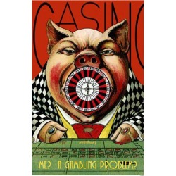 Poster: Casino Pig, 17x11in.