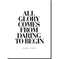 Stretched Canvas Print: Wilson's All Glory Comes From Daring to Begin, found on Bargain Bro Philippines from Allposters.com for $259.99