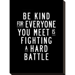 Stretched Canvas Print: Wilson's Be Kind For Everyone You Meet, 15x11i found on Bargain Bro Philippines from Allposters.com for $89.99