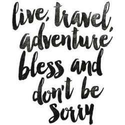Art Print: Live Travel Adventure Bless by Brett Wilson: 32x24in found on Bargain Bro Philippines from Art.com for $35.00