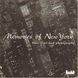 Memories Of New York: Thru Jazz & Photography