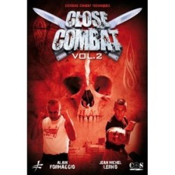 Close Combat Vol. 2: Close Quarters Combat Techniques