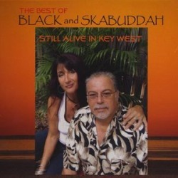 Best of Black and Skabuddah Still Alive in Key Wes found on Bargain Bro Philippines from Deep Discount for $13.18