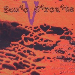 Sonic Circuits, Vol. 5: International Electronic Music Festival found on Bargain Bro Philippines from Deep Discount for $8.85