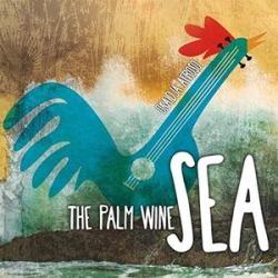 The Palm Wine Sea