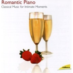 Romantic Piano: Classical Music for Intimate / Various