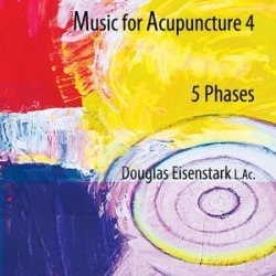 Music for Acupuncture 4-Phases