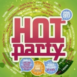Hot Party Spring 2013 (IMPORT)