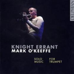 Knight Errant / Solo Music for Trumpet