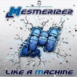 Like a Machine (IMPORT)