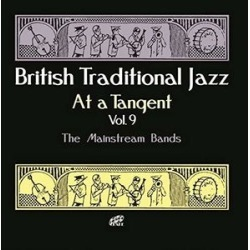 British Traditional Jazz At A Tangent Vol 9: The Mainstream Bands /Various (IMPORT)