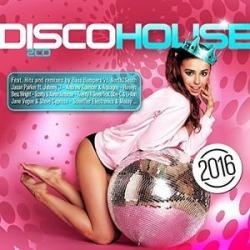 Disco House 2016 / Various