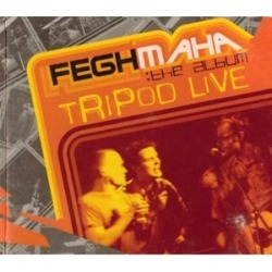 Tripod : Tripod Live-Feghmaha (IMPORT)