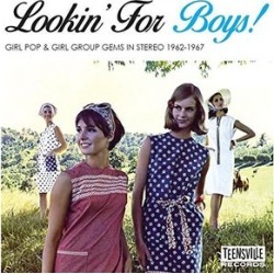 Lookin For Boys: Girl Pop & Girl Group Gems In Stereo 1962-1967 /Various