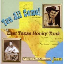 You All Come! East Texas Honky Tonk: 25 Original Classic Recordings (IMPORT) found on Bargain Bro India from Deep Discount for $11.04