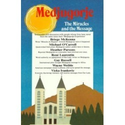 Medjugorje: The Miracles and the Message found on Bargain Bro India from Deep Discount for $30.00