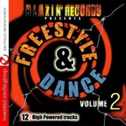 Freestyle & Dance 2: 12 High Powered Tracks / Various