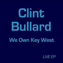 We Own Key West (Live) - EP