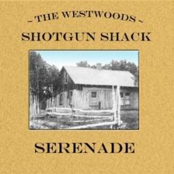 Shotgun Shack Serenade
