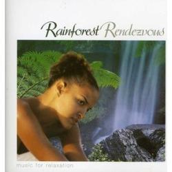 Rainforest Rendezvous-Musicfor Relaxation / Various