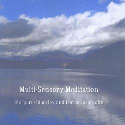 Multi-Sensory Meditation