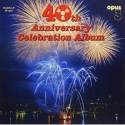 40th Anniversary Celebration Album / Various Artists