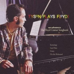Tyson Plays Floyd!-The Floyd Cramer Songbook found on Bargain Bro India from Deep Discount for $15.58