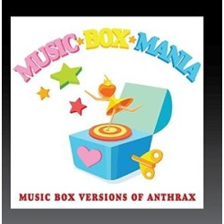 Music Box Versions of Anthrax